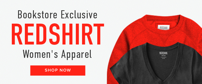 Picture of shirts. Bookstore exclusive: Redshirt Women's Apparel. Click to shop now.