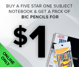Picture of a notebook and mechanical pencils. Online only. Buy a Five Star one subject notebook & get a pack of Bic pencils for $1. Click to shop now.