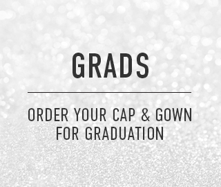 Grads, click to order your Cap & Gown for graduation.